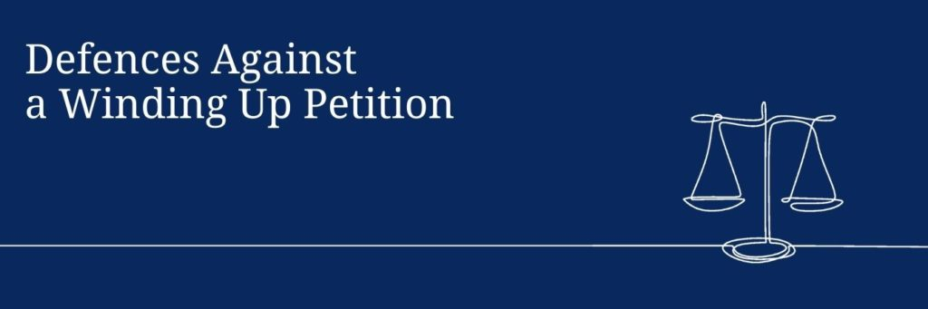 Defences Against a Winding Up Petition